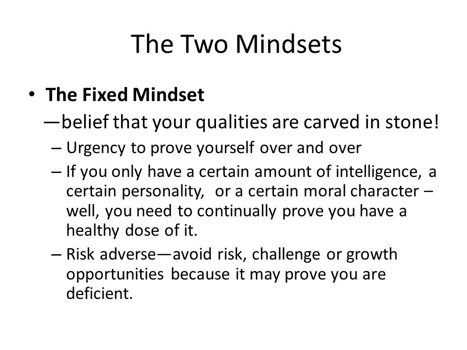 The Two Mindsets The Fixed Mindset