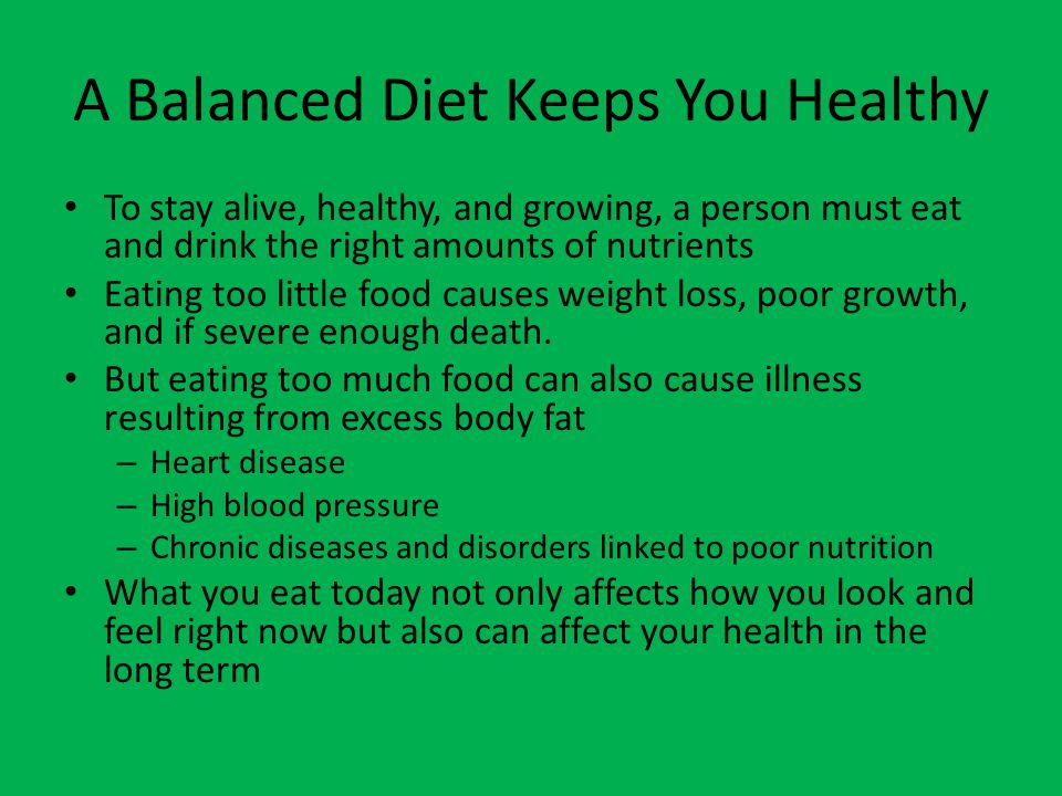 A Balanced Diet Keeps You Healthy