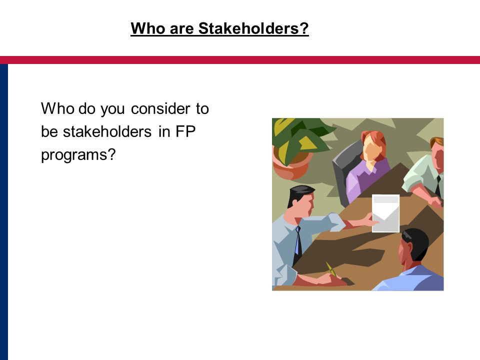 who would be the typical non it stakeholders in a clinical project such as the implementation of an  Lesson 7: identify stakeholders 69 7 a project manager must be sure to identify and list all  • identify who key stakeholders would be for a typical project roadmap to the pmbok guide integration scope time cost quality human resources communications  when we started the implementation planning it was quickly determined that.
