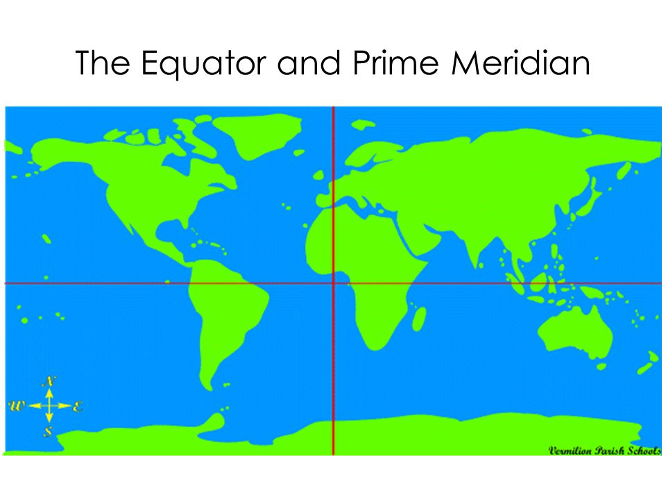 The Equator and Prime Meridian