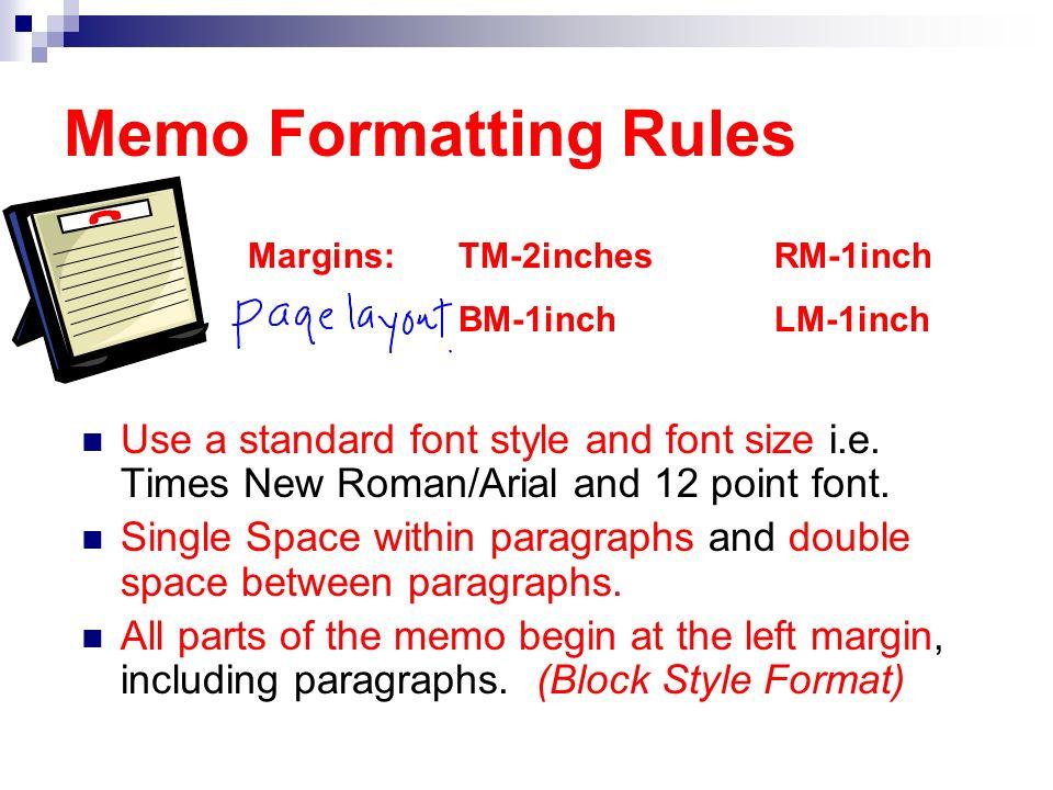memo formatting rules margins tm 2inches rm 1inch bm 1inch lm