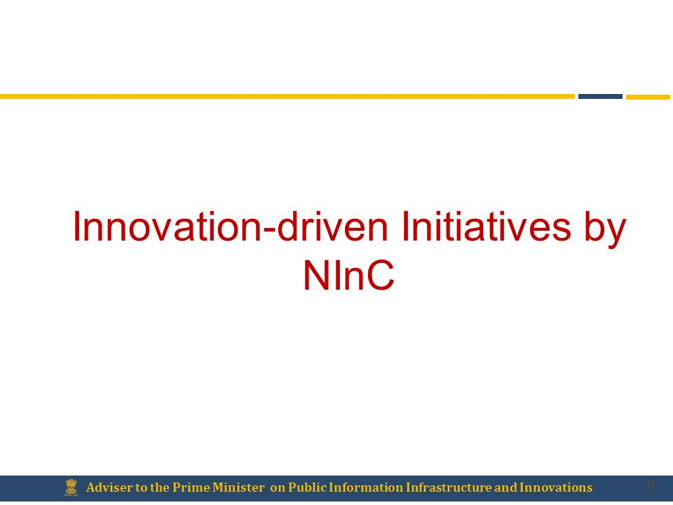 Innovation-driven Initiatives by NInC