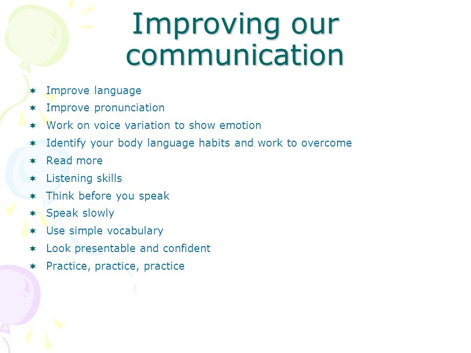 Improving our communication