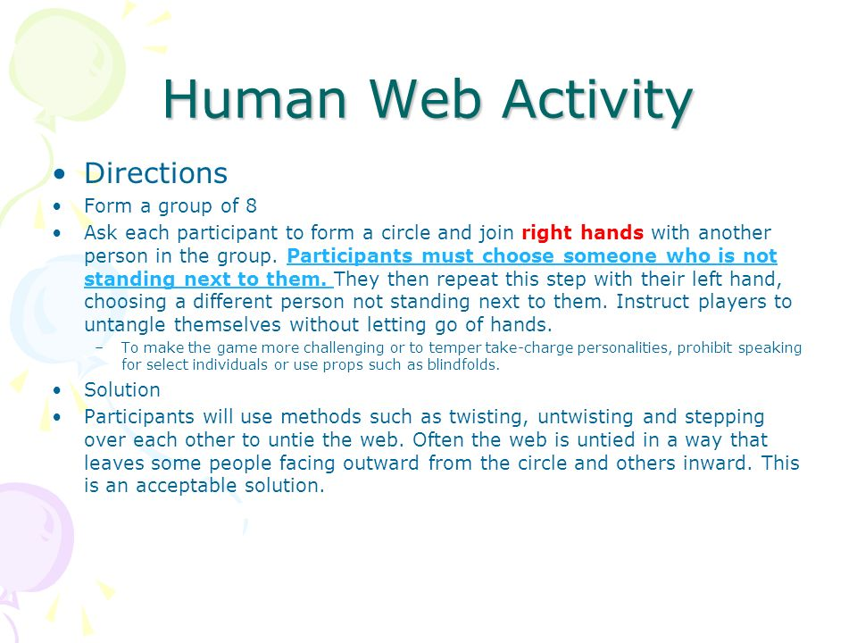 Human Web Activity Directions Form a group of 8