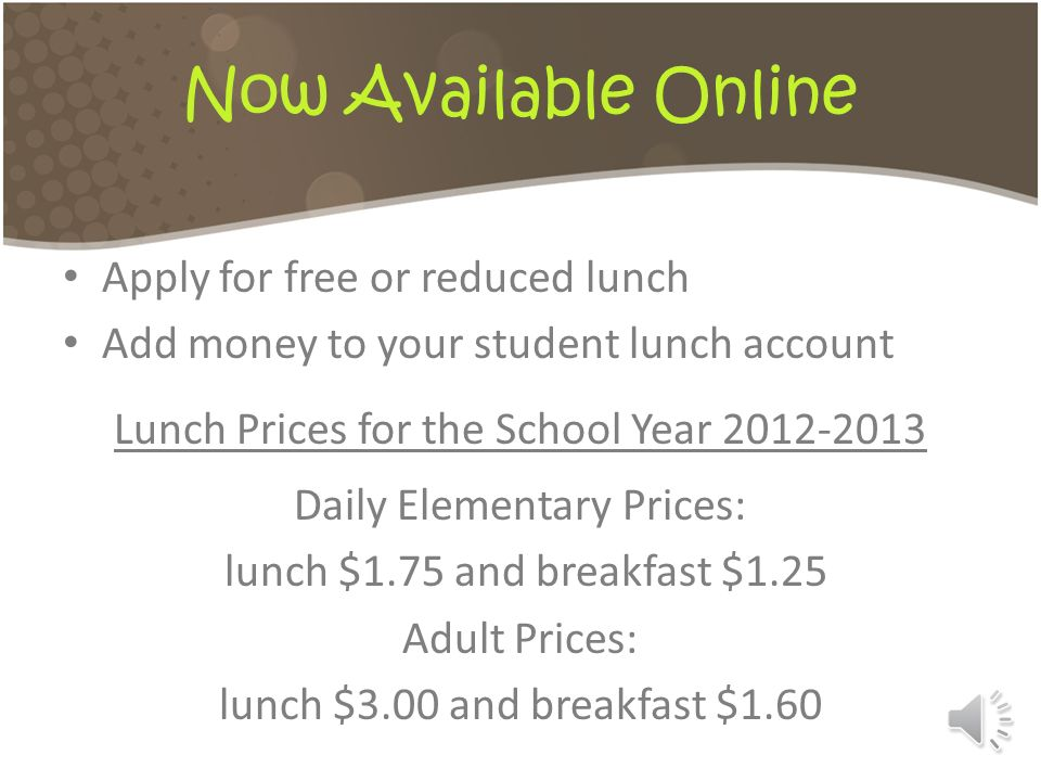 Now Available Online Apply for free or reduced lunch