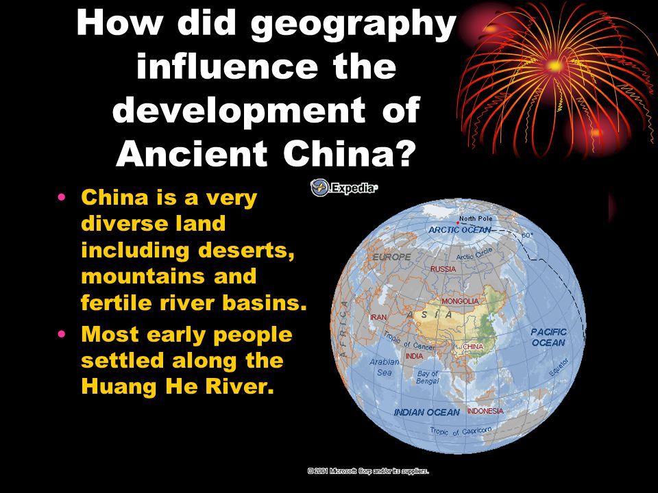 How did geography influence the development of Ancient China