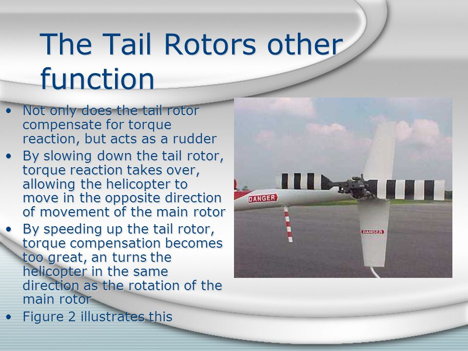 The Tail Rotors other function