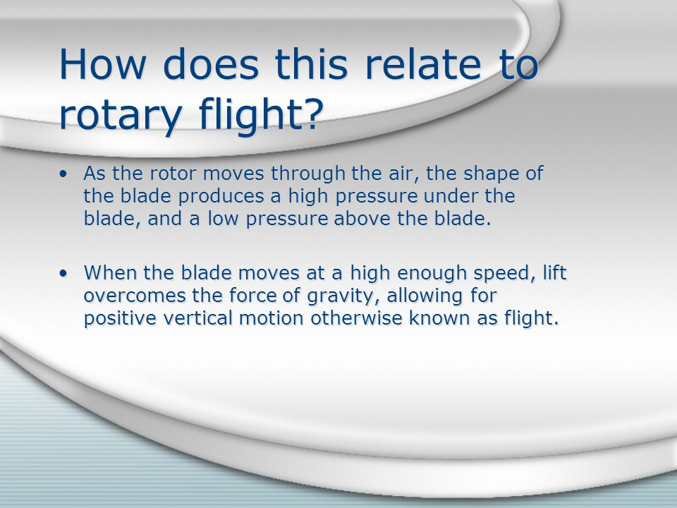 How does this relate to rotary flight
