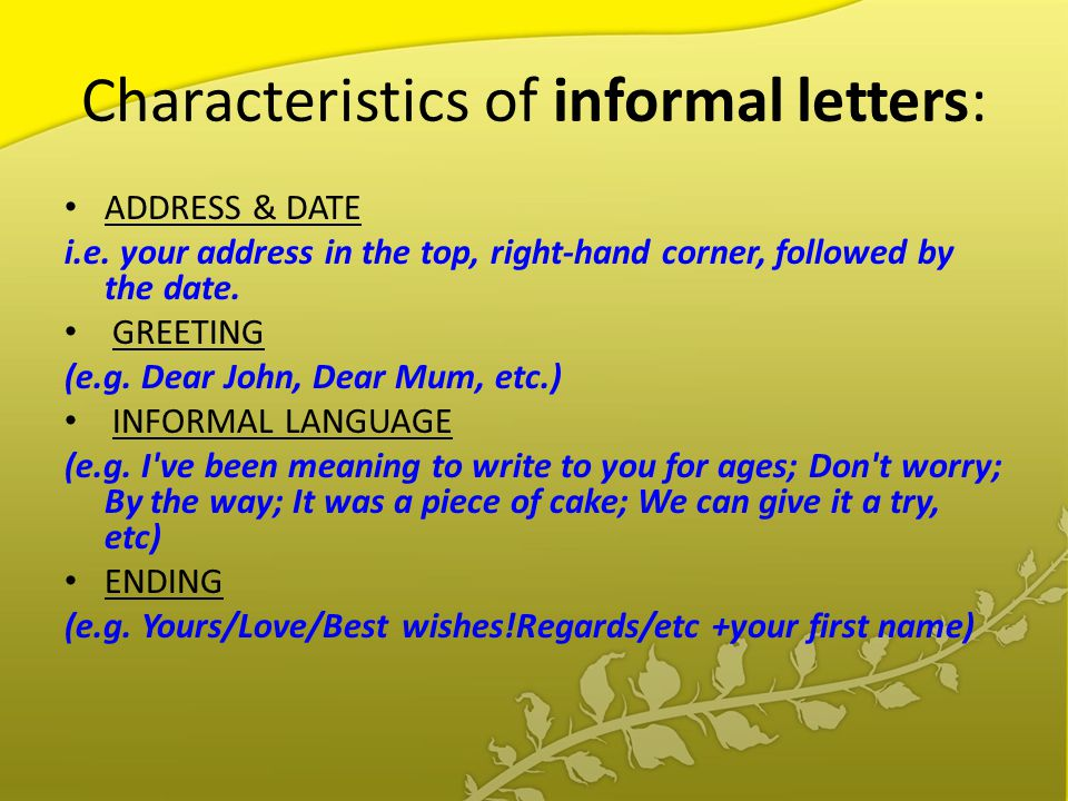 characteristics of informal letters