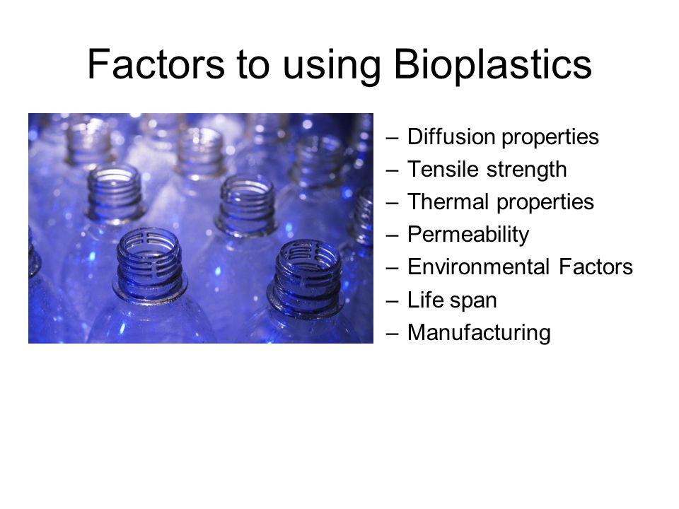 Reducing Greenhouse Gases with Bioplastics - ppt video online download