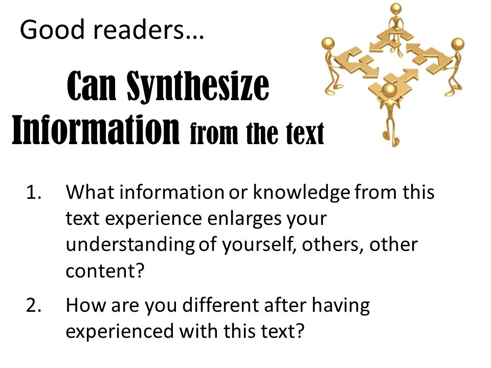 Can Synthesize Information from the text