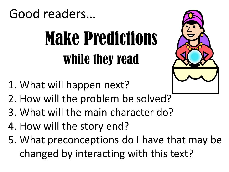 Make Predictions while they read