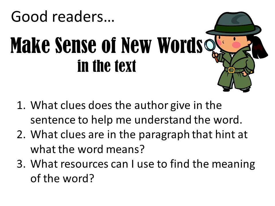 Make Sense of New Words in the text