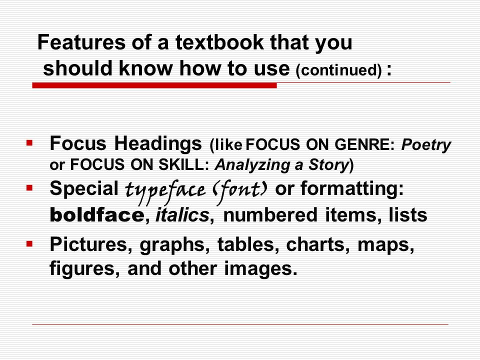 Features of a textbook that you should know how to use (continued) :