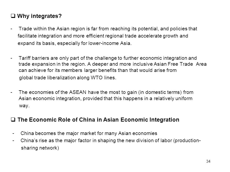 The Economic Role of China in Asian Economic Integration
