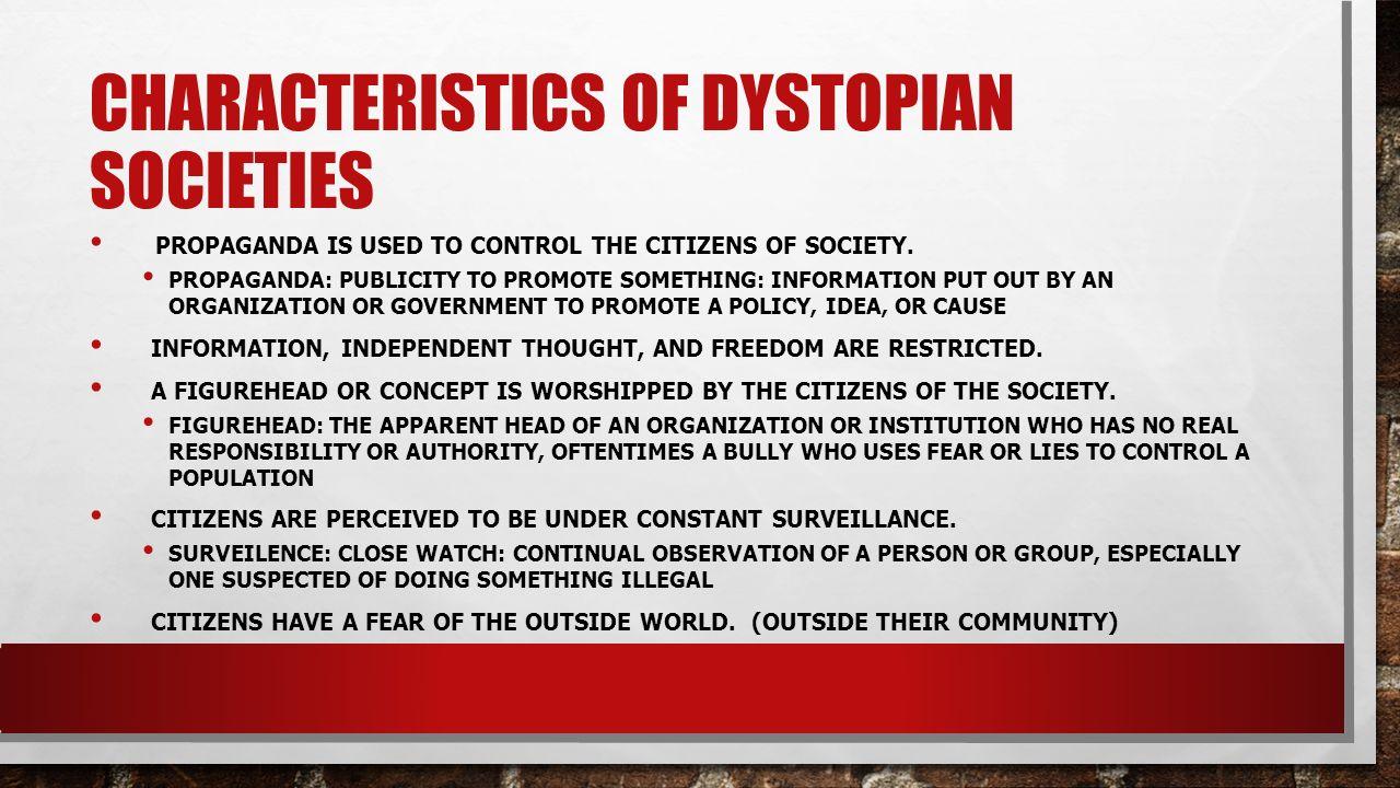 Characteristics Of Dystopian Societies