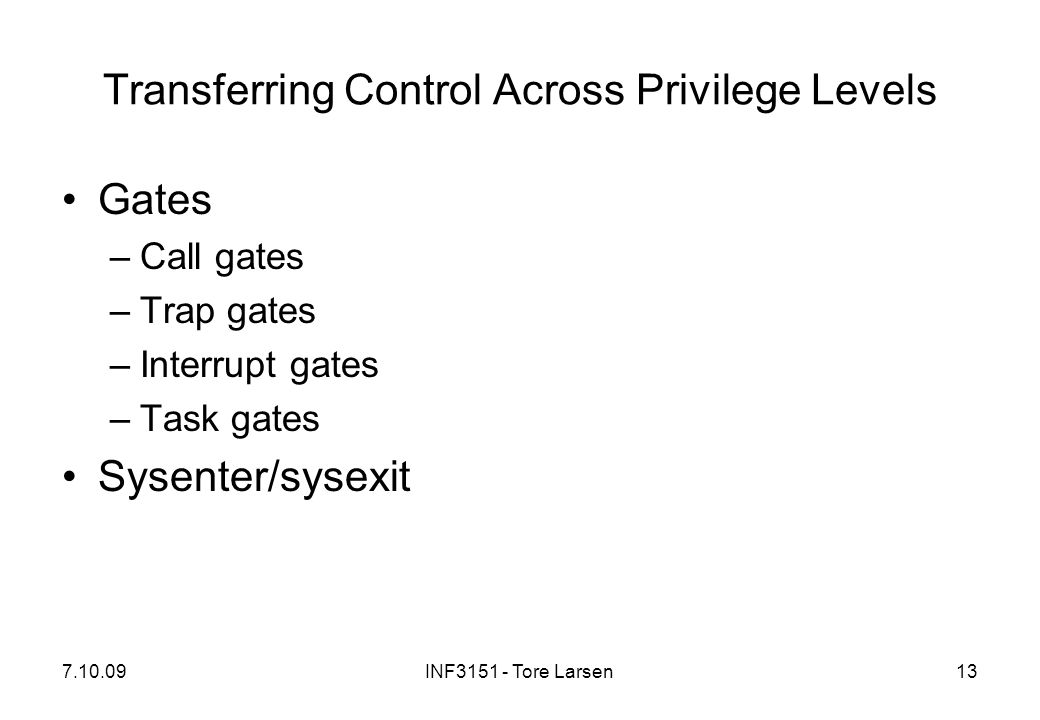 Transferring Control Across Privilege Levels