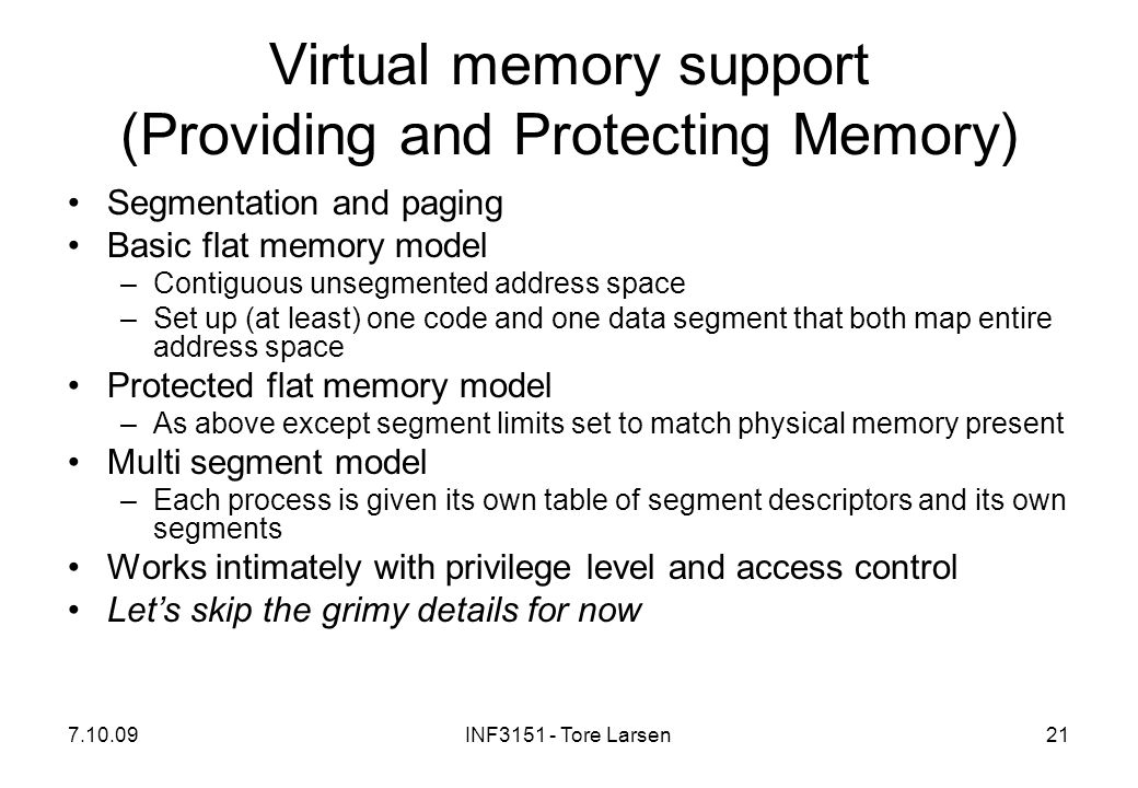 Virtual memory support (Providing and Protecting Memory)