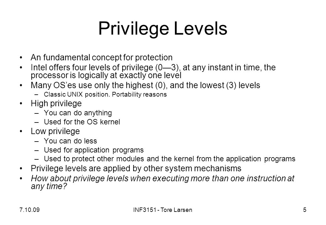 Privilege Levels An fundamental concept for protection