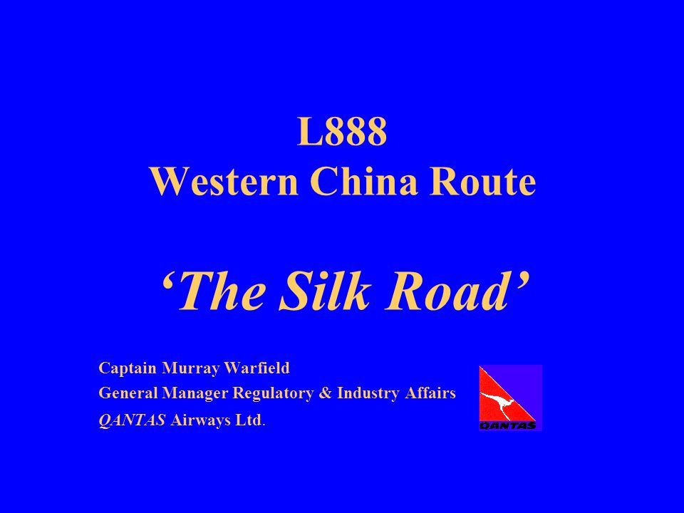 L888 Western China Route 'The Silk Road'