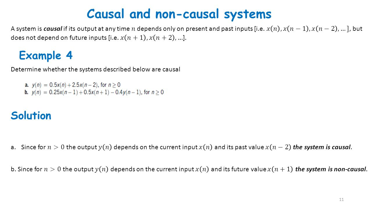 Can a causal system generate a non-causal signal or vice versa.