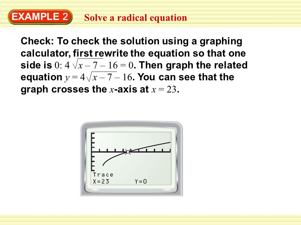 EXAMPLE 2 Solve a radical equation.