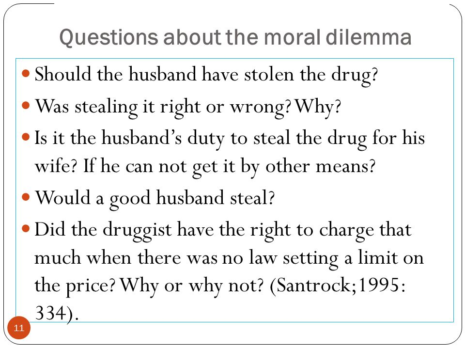 Questions about the moral dilemma