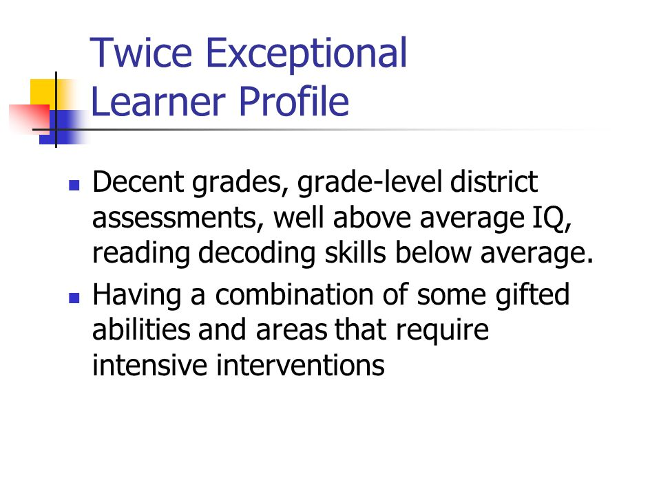 Twice Exceptional Learners Special >> Twice Multi Exceptional Students Ppt Video Online Download