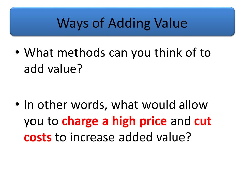 Added Value As Business Studies Ppt Video Online Download