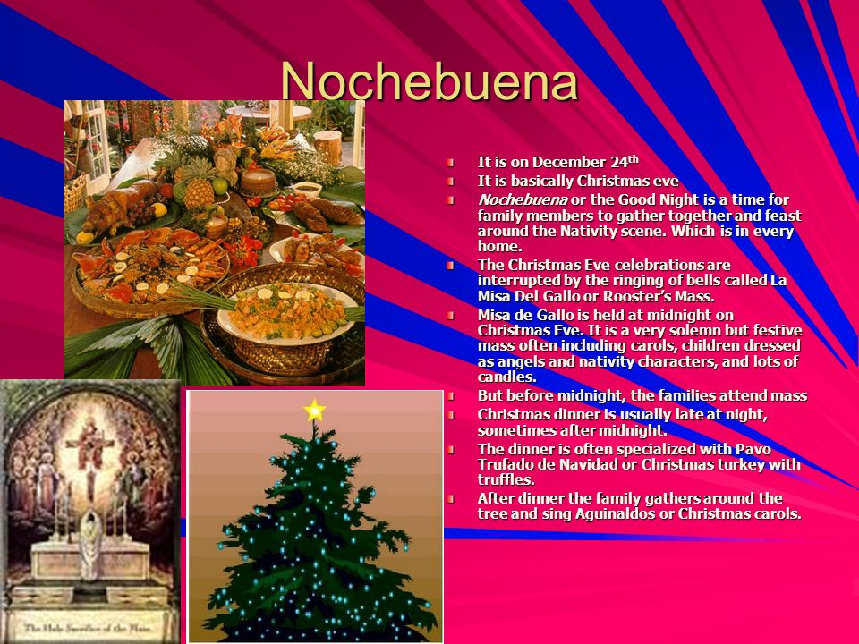 nochebuena it is on december 24th it is basically christmas eve - Puerto Rican Christmas