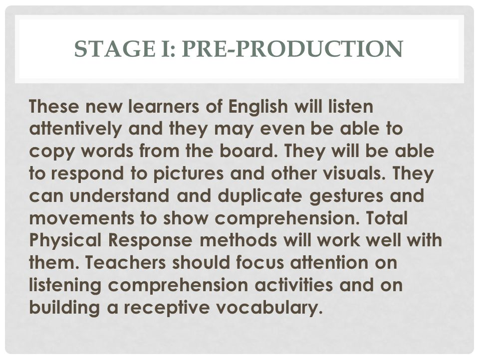 Stage I: Pre-production