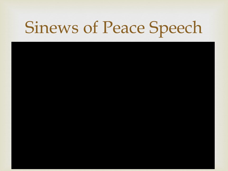 Sinews of Peace Speech