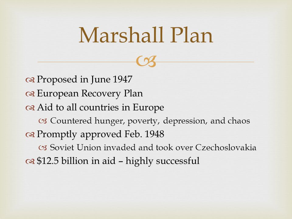 Marshall Plan Proposed in June 1947 European Recovery Plan