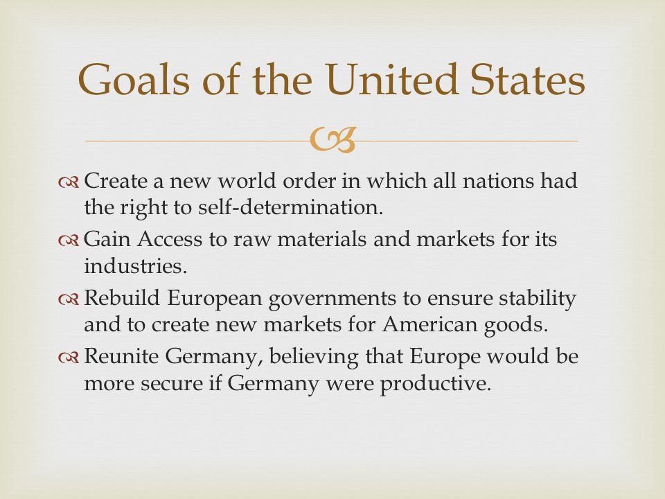 Goals of the United States