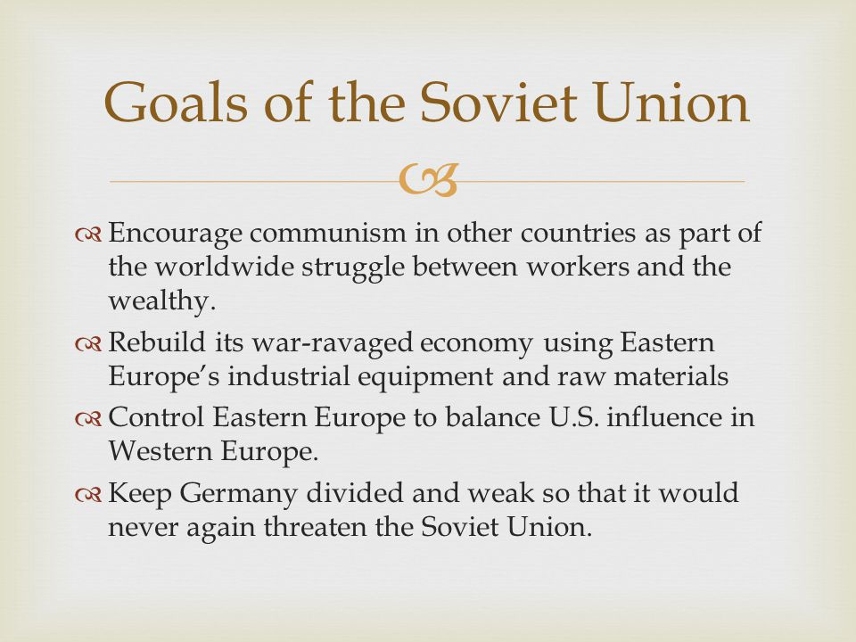 Goals of the Soviet Union