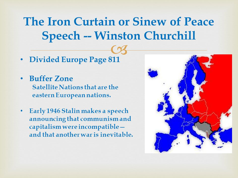 The Iron Curtain or Sinew of Peace Speech -- Winston Churchill