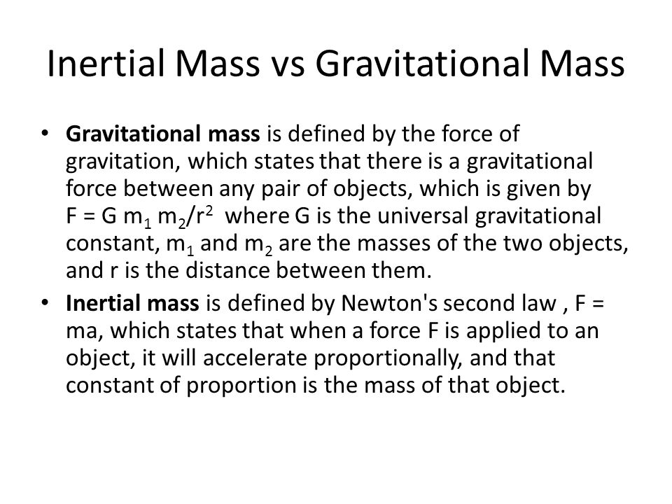 Inertial Mass vs Gravitational Mass