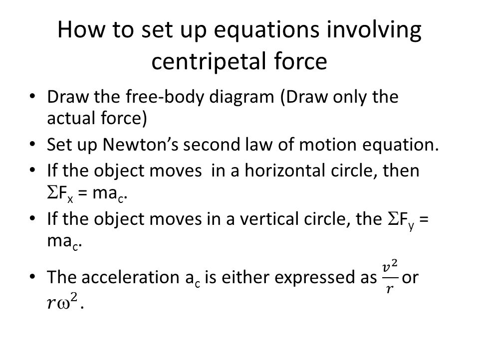 How to set up equations involving centripetal force
