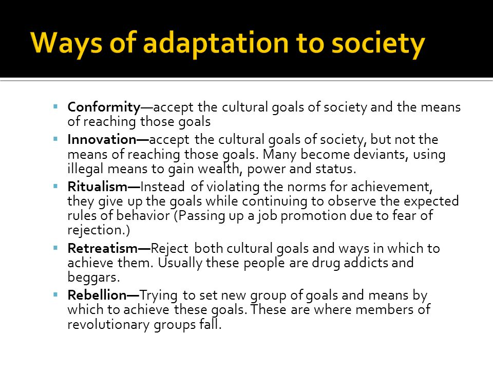 Ways of adaptation to society