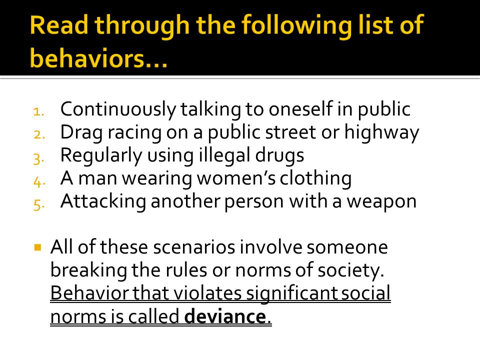 Read through the following list of behaviors…