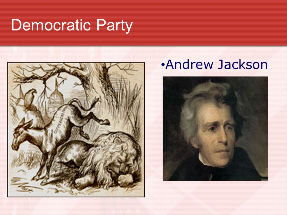 Democratic Party Andrew Jackson