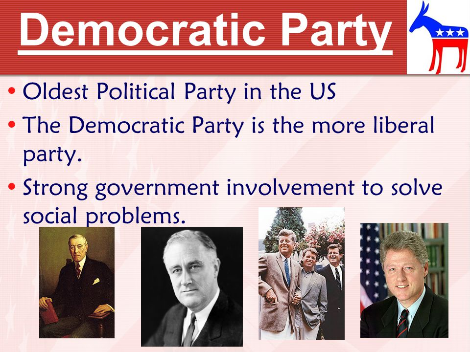 Democratic Party Oldest Political Party in the US