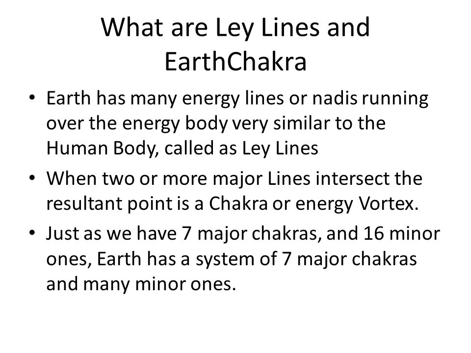 Earth Chakra and Ley Lines - ppt video online download