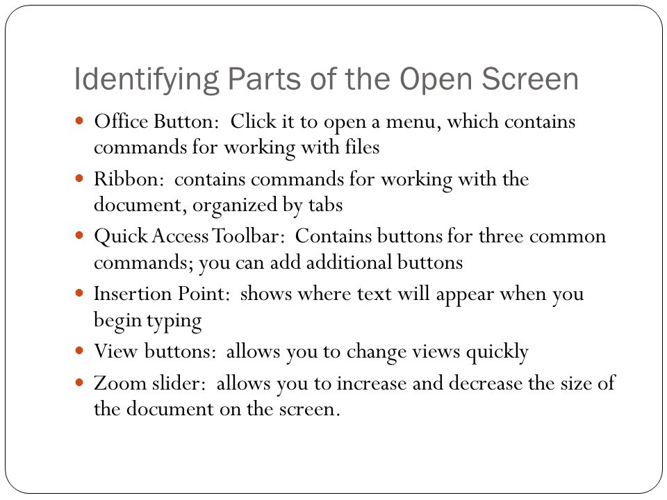 Identifying Parts of the Open Screen
