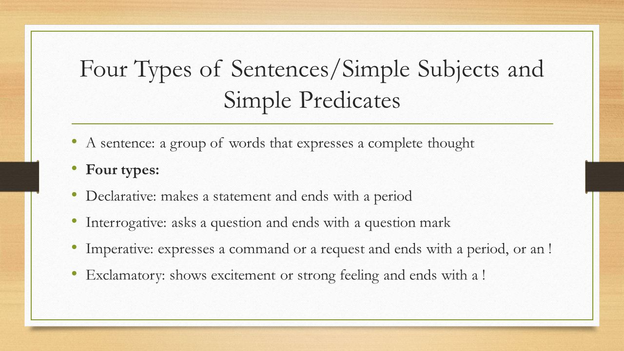 Four Types of Sentences/Simple Subjects and Simple Predicates