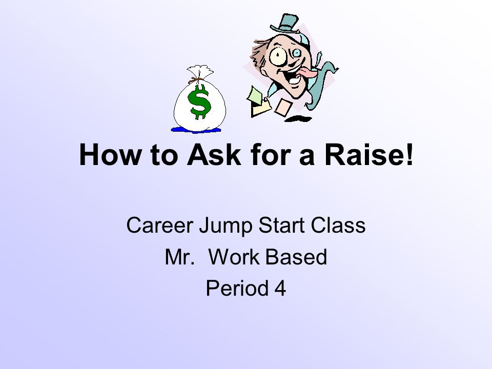 Career Jump Start Class Mr. Work Based Period 4