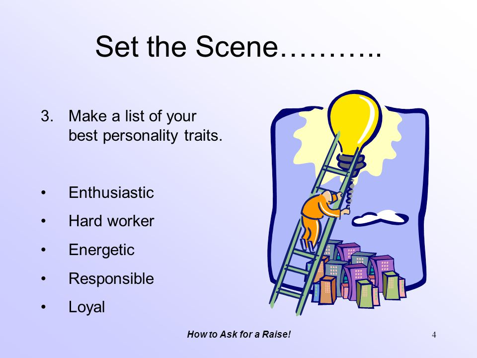 Set the Scene……….. Make a list of your best personality traits.