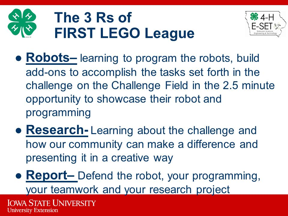The 3 Rs of FIRST LEGO League