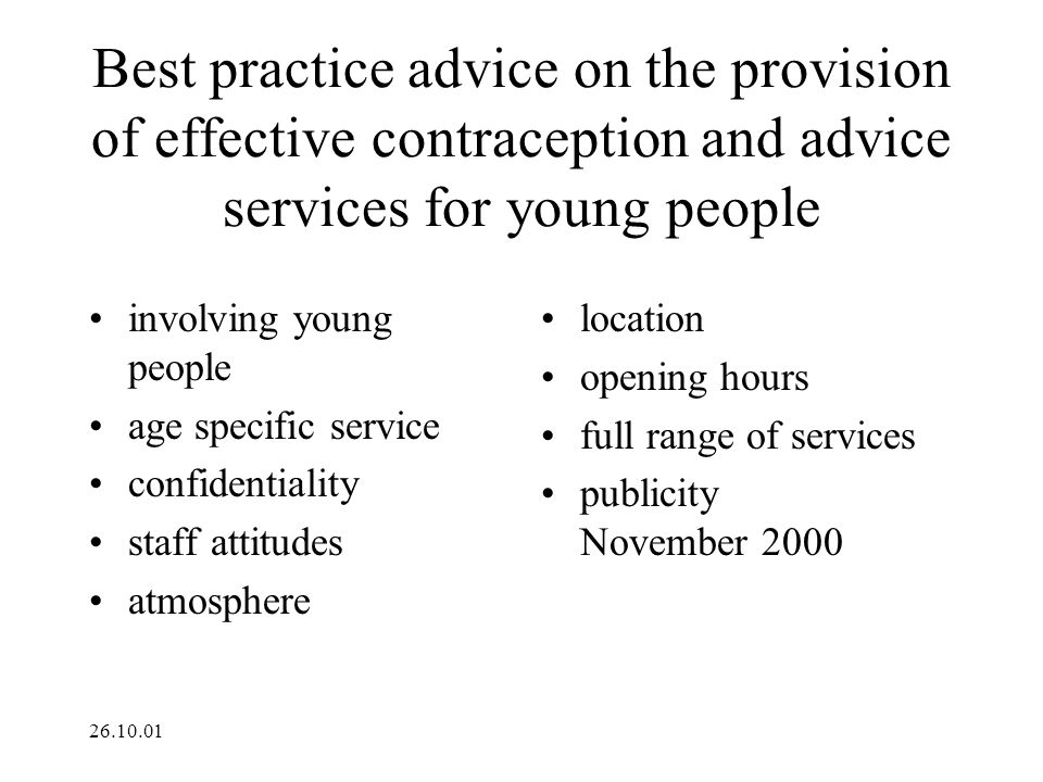 Best practice advice on the provision of effective contraception and advice services for young people