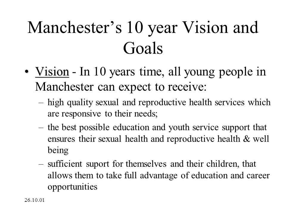 Manchester's 10 year Vision and Goals